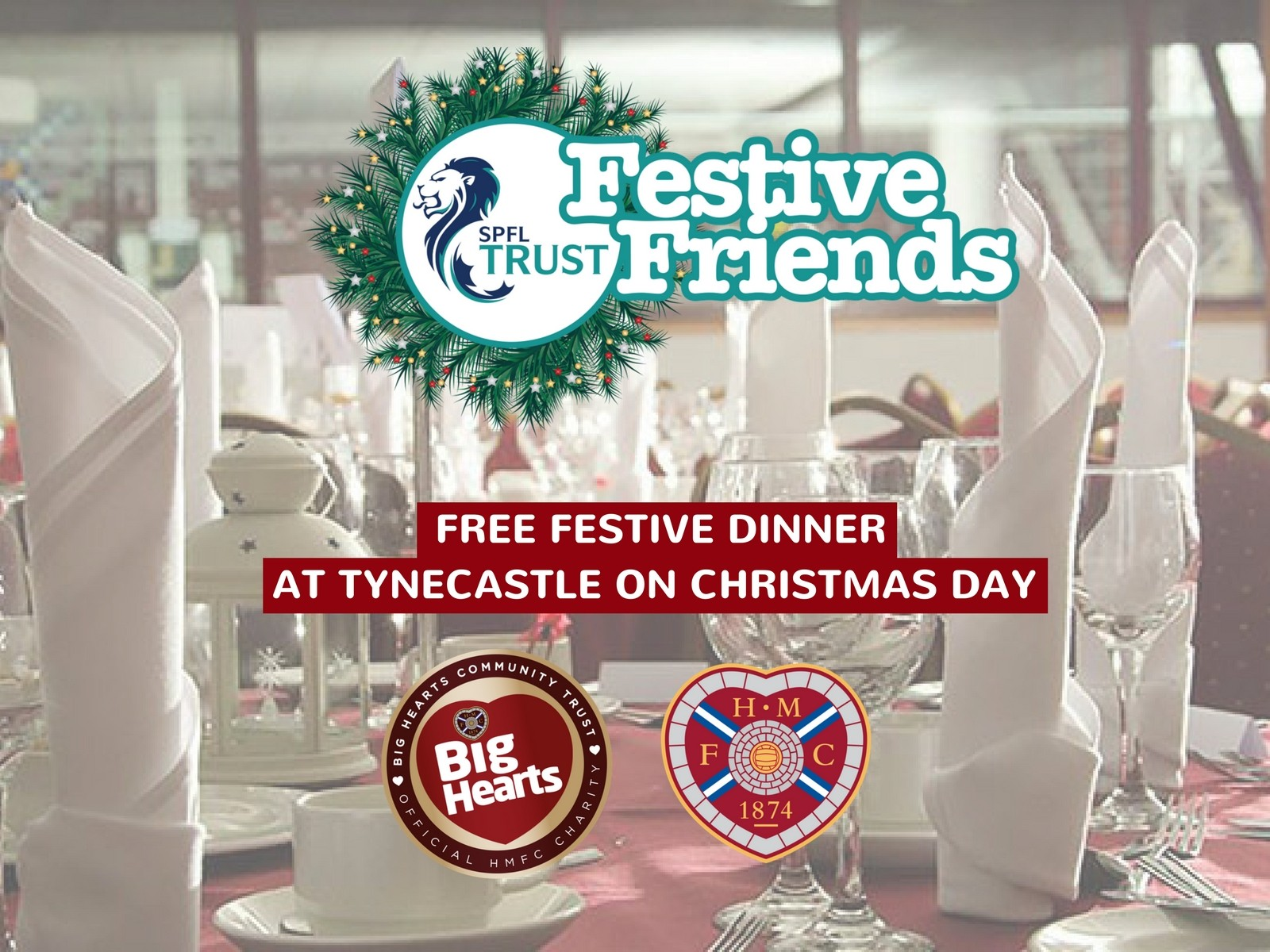 » Festive Friends supporting Tynecastle's Christmas Day Dinner