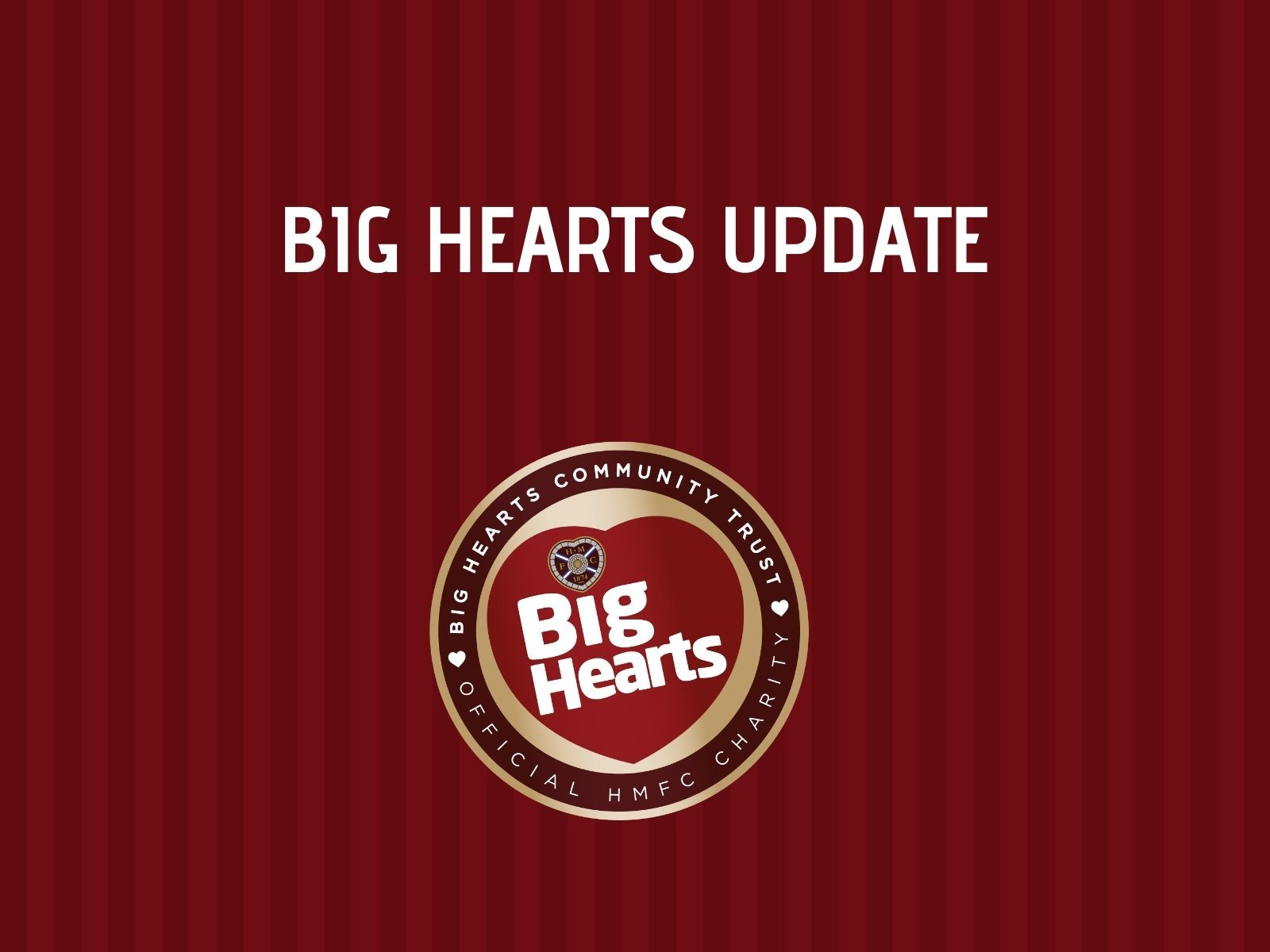 » Update on our activity – Big Hearts